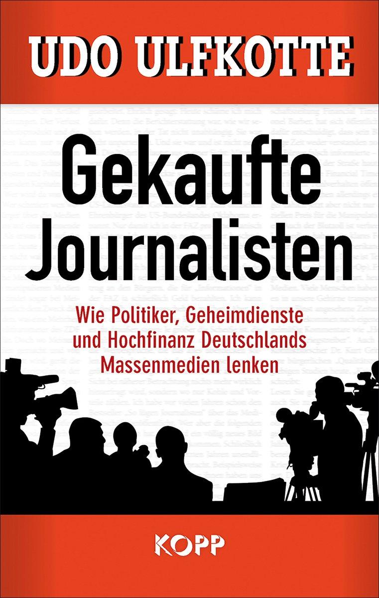 ULFKOTTE-Gekaufte-Journalisten